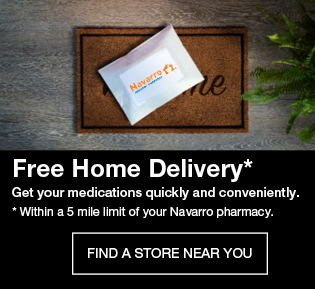 Free home delivery. Get your medications quickly and conveniently. Within a 5 mile limit. Find a store near you!