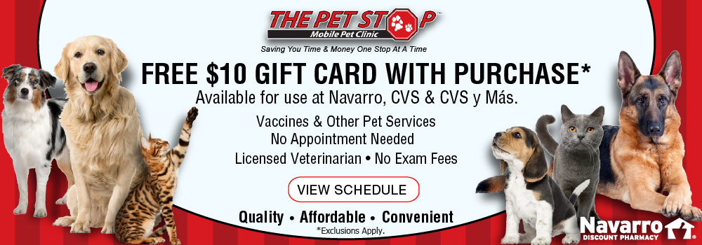 The Pet Stop. Free $10 Gift Card with Purchase. At Navarro